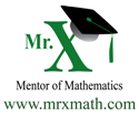 Mr X provides Math Lessons and Sample Problems